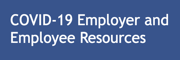COVID-19 Employer and Employee Resources