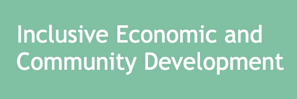 Inclusive Economic and Community Development