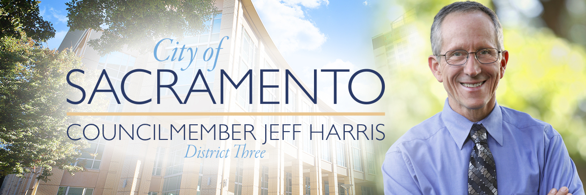 City of Sacramento, Council Member Jeff Harris, District 3