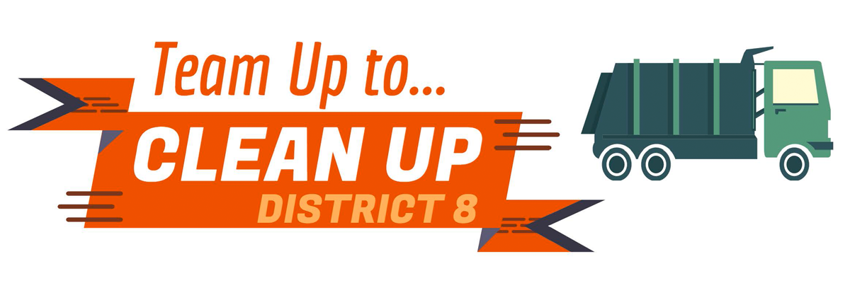Team Up to Clean Up - Sacramento City Council District 8 banner with truck.