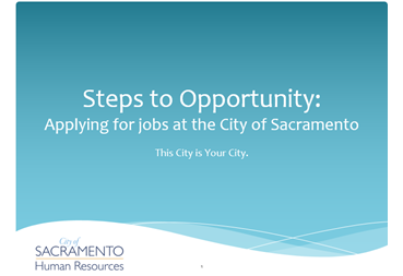 PowerPoint on How to apply at the City of Sac