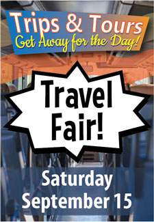 Trips & Tours Travel Fair, Saturday September 15th