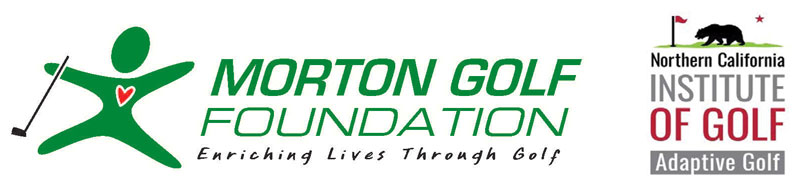 Morton Golf Foundation and Northern California Institute of Golf