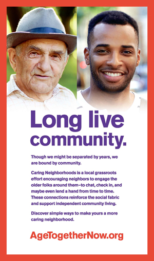 Age Together Now ad campaign with the title Long Live Community showing a male older adult and a younger male adult