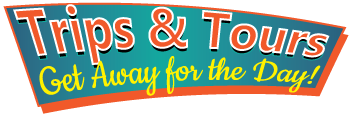 Trips & Tours - Get Away for the Day! Logo