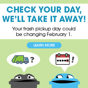 garbage cans announcing day changes for trash pickup